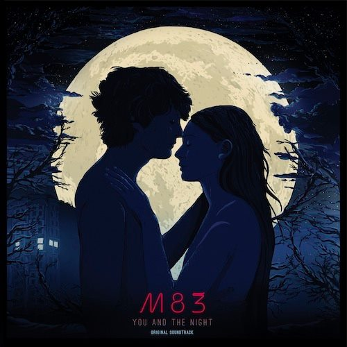 M83YouandtheNight