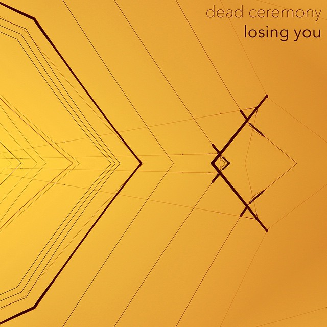 Dead Ceremony - Losing You