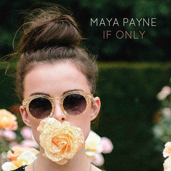 Maya Payne - If Only