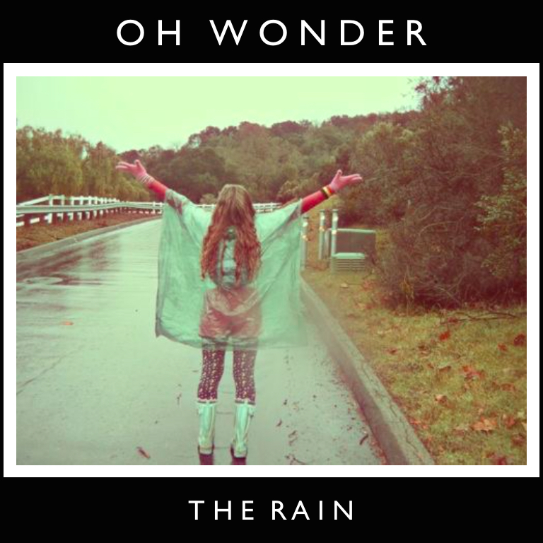 Oh Wonder - The Rain