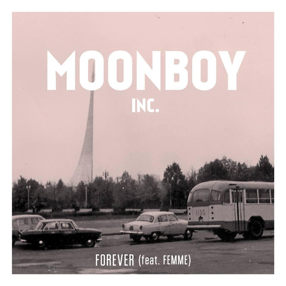 Moonboy Inc. - Forever (Feat Femme)
