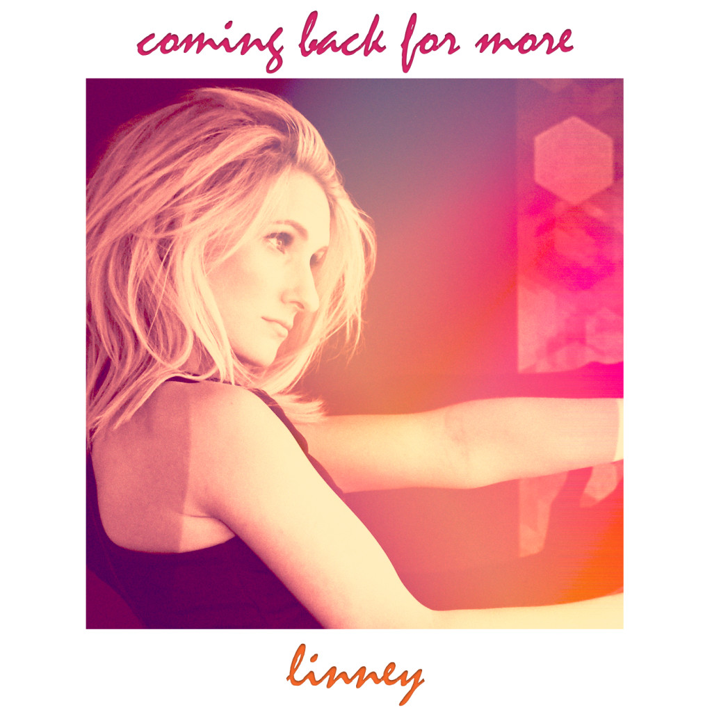 Linney - Coming Back for More