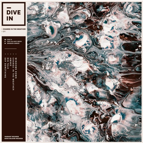 Dive In - Change In The Weather
