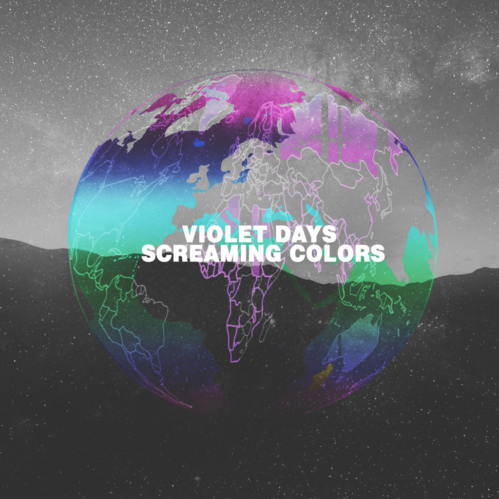 Violet Days - Screaming Colors