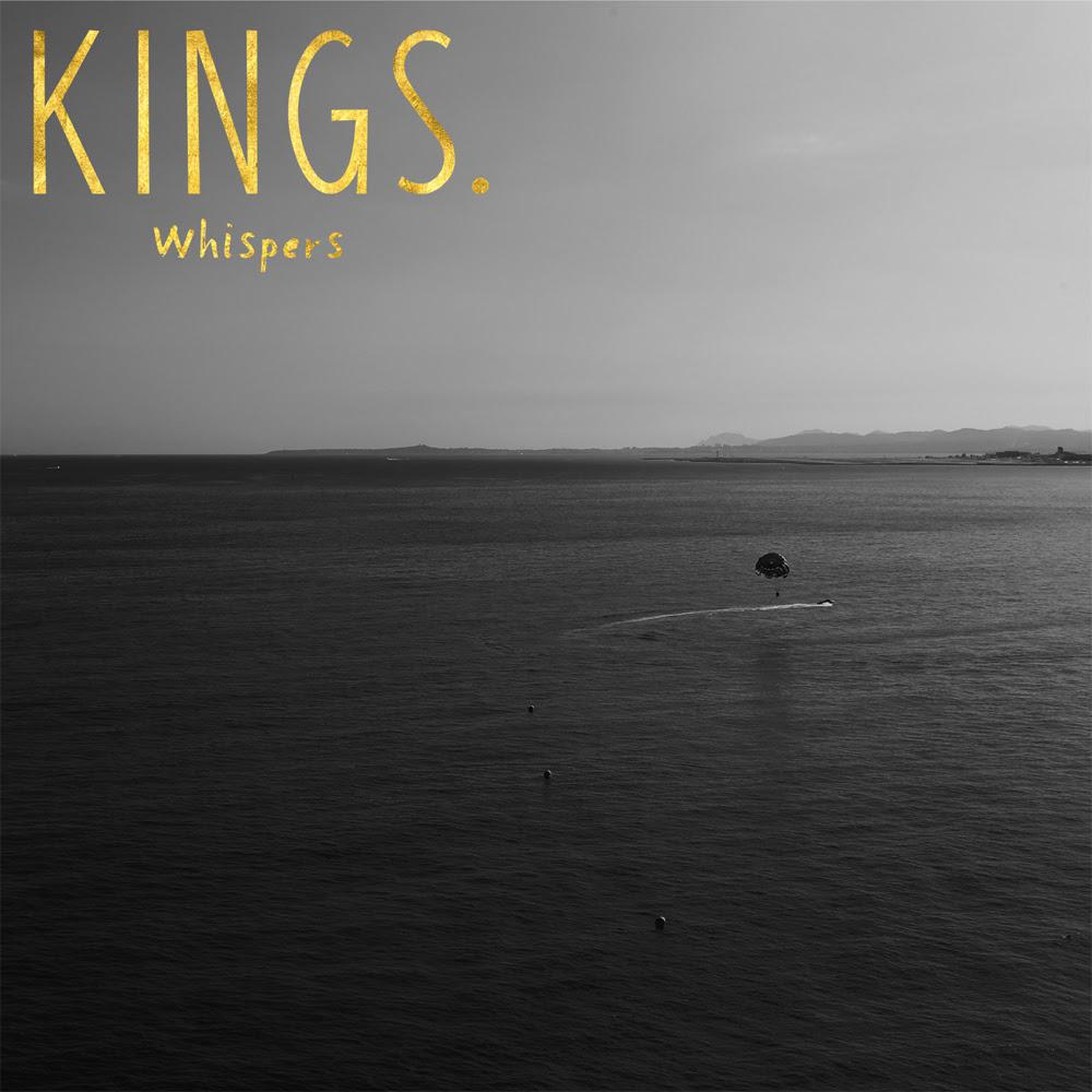 Kings. - Whispers