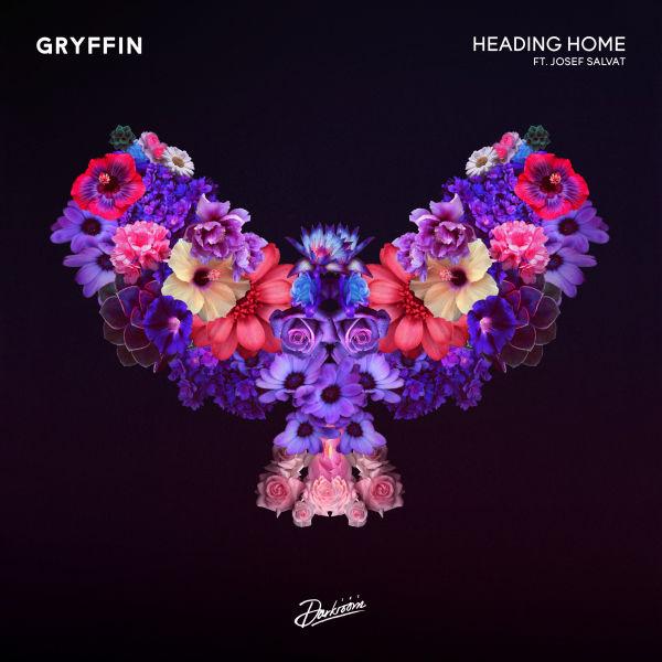 Gryffin - Heading Home Feat. Josef Salvat
