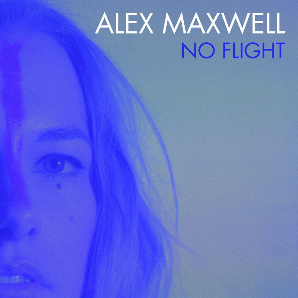 Alex Maxwell - No Flight