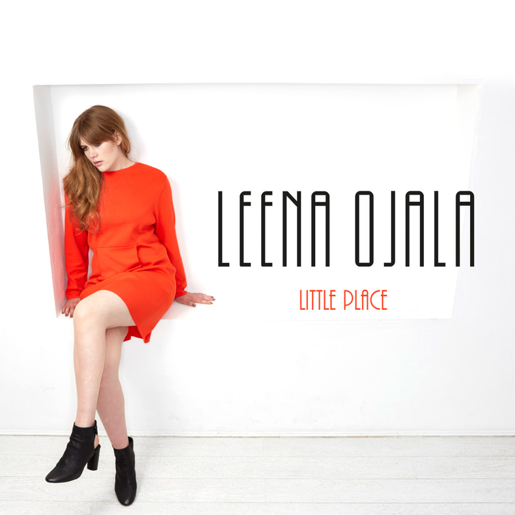 Leena Ojala - Little Place