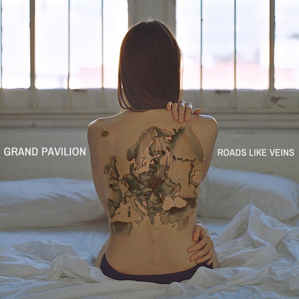 Grand Pavilion - Roads Like Veins