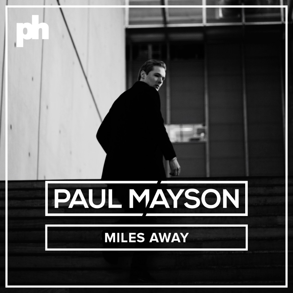 Paul Mayson - Miles Away