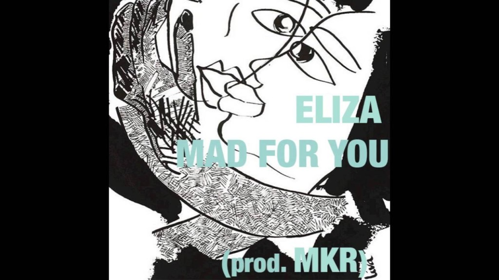 Eliza- Mad For You