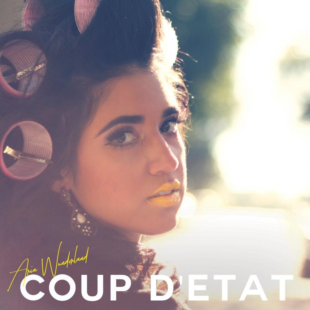 Aria Wunderland - Coup D'etat