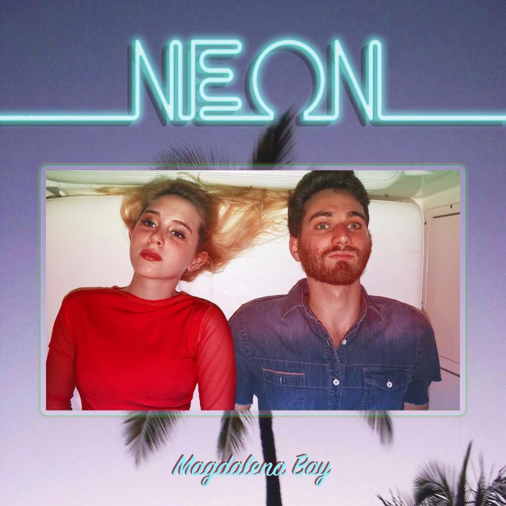 Magdalena Bay - Neon