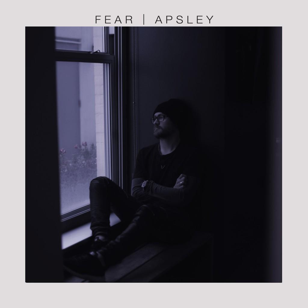 Apsley - Fear