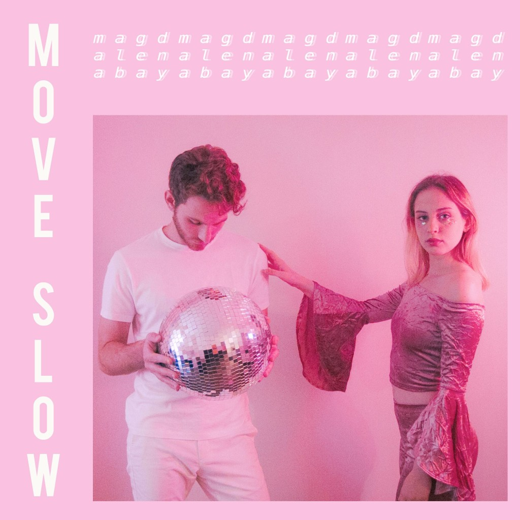 Magdalena Bay - Move Slow