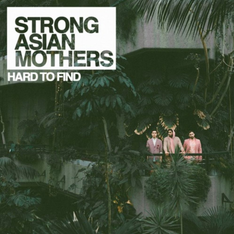 Strong Asian Mothers - Hard To Find