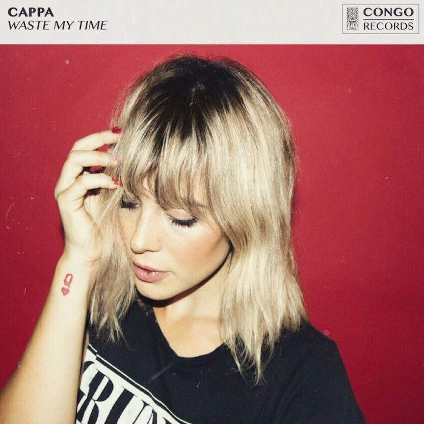 CAPPA - Waste My Time