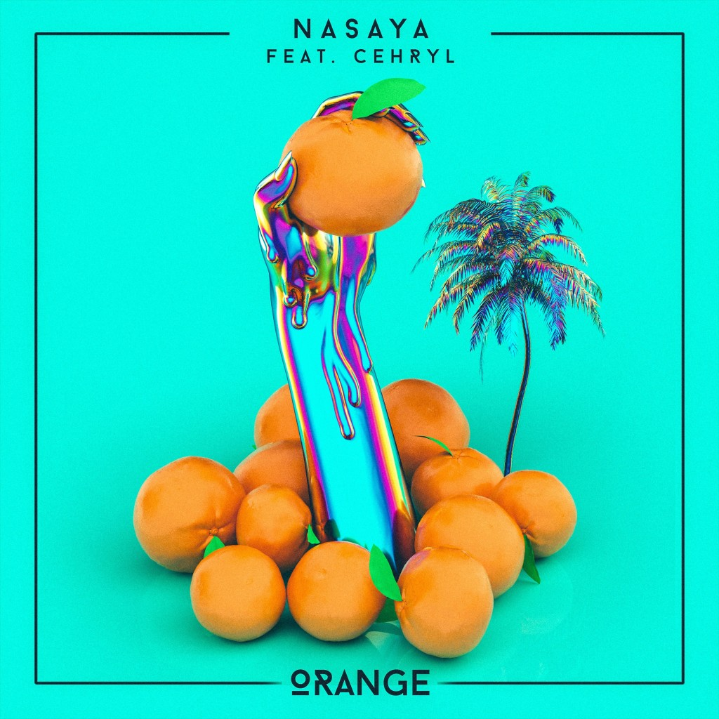 NASAYA - Orange Feat. Cehryl