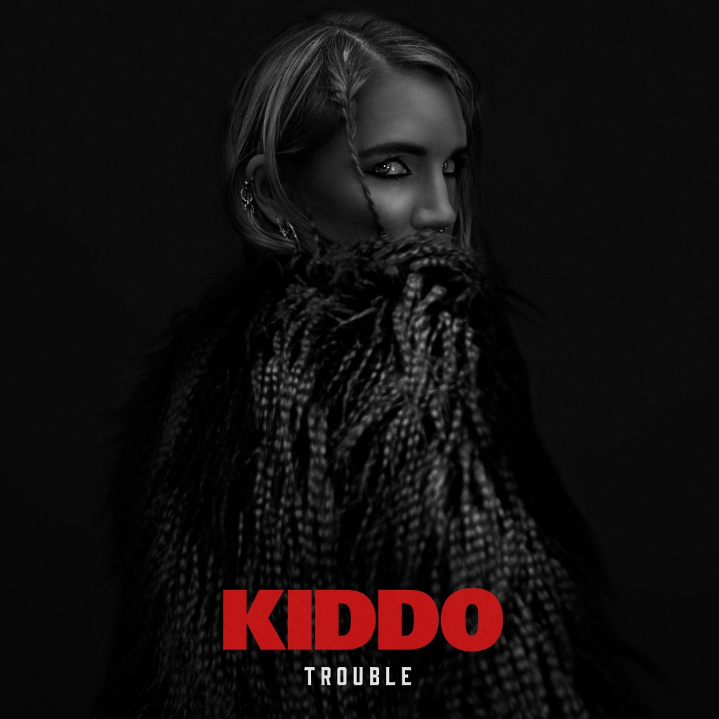 KIDDO - TROUBLE