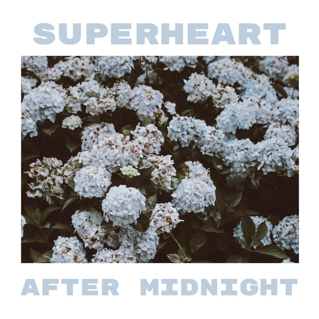 Superheart - After Midnight