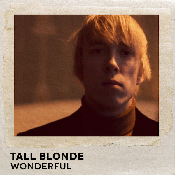 Tall Blonde - Wonderful