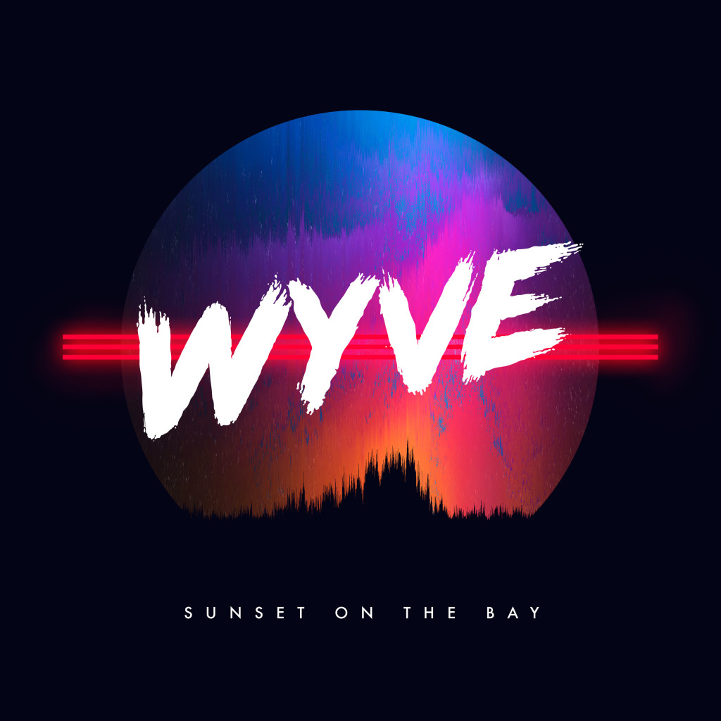 WYVE - Sunset On The Bay