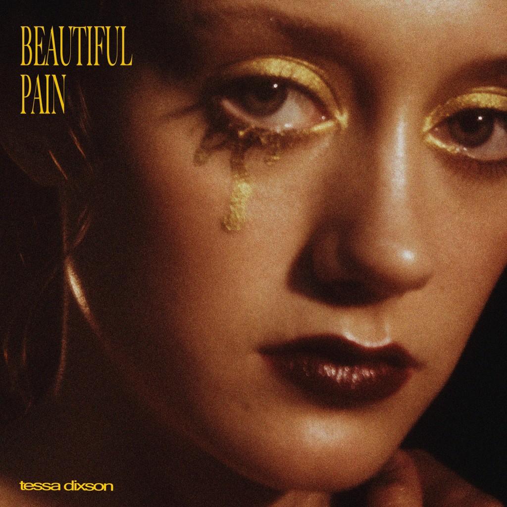 Tessa Dixson - Beautiful Pain