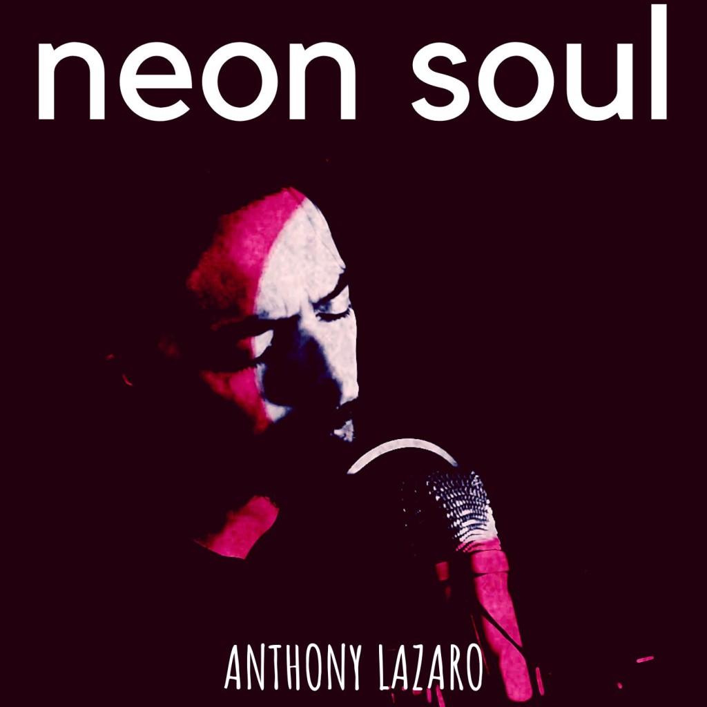 Anthony Lazaro - Neon Soul