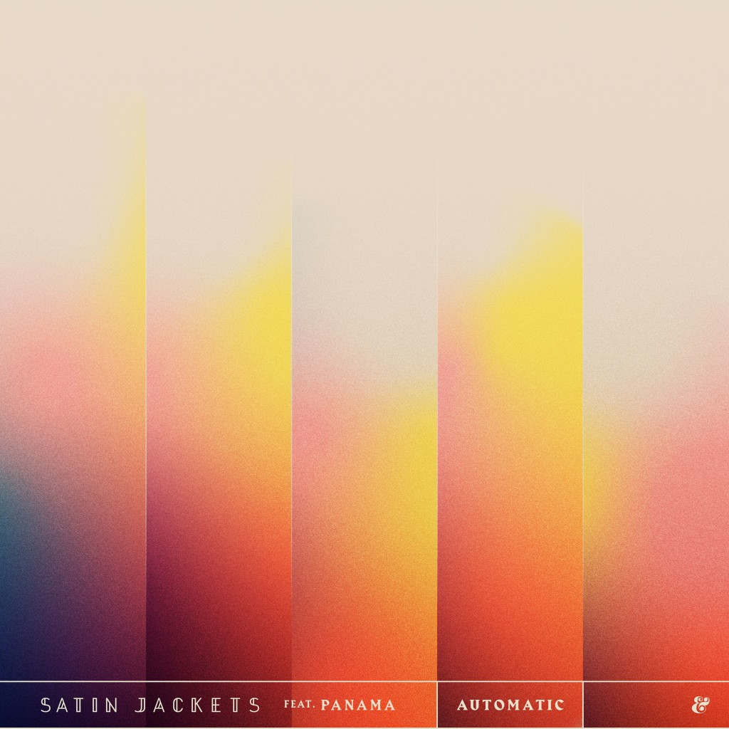 Satin Jackets ft. Panama - Automatic