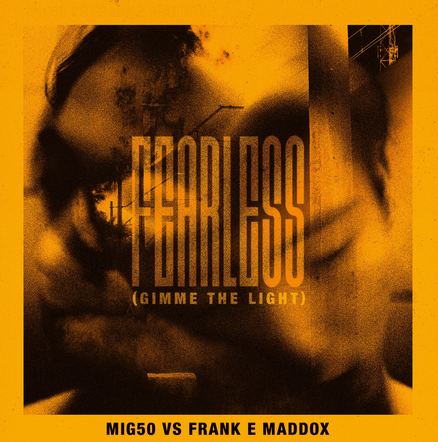 "MIG50 vs FRANK E MADDOX - ""Fearless (Gimme The Light)"