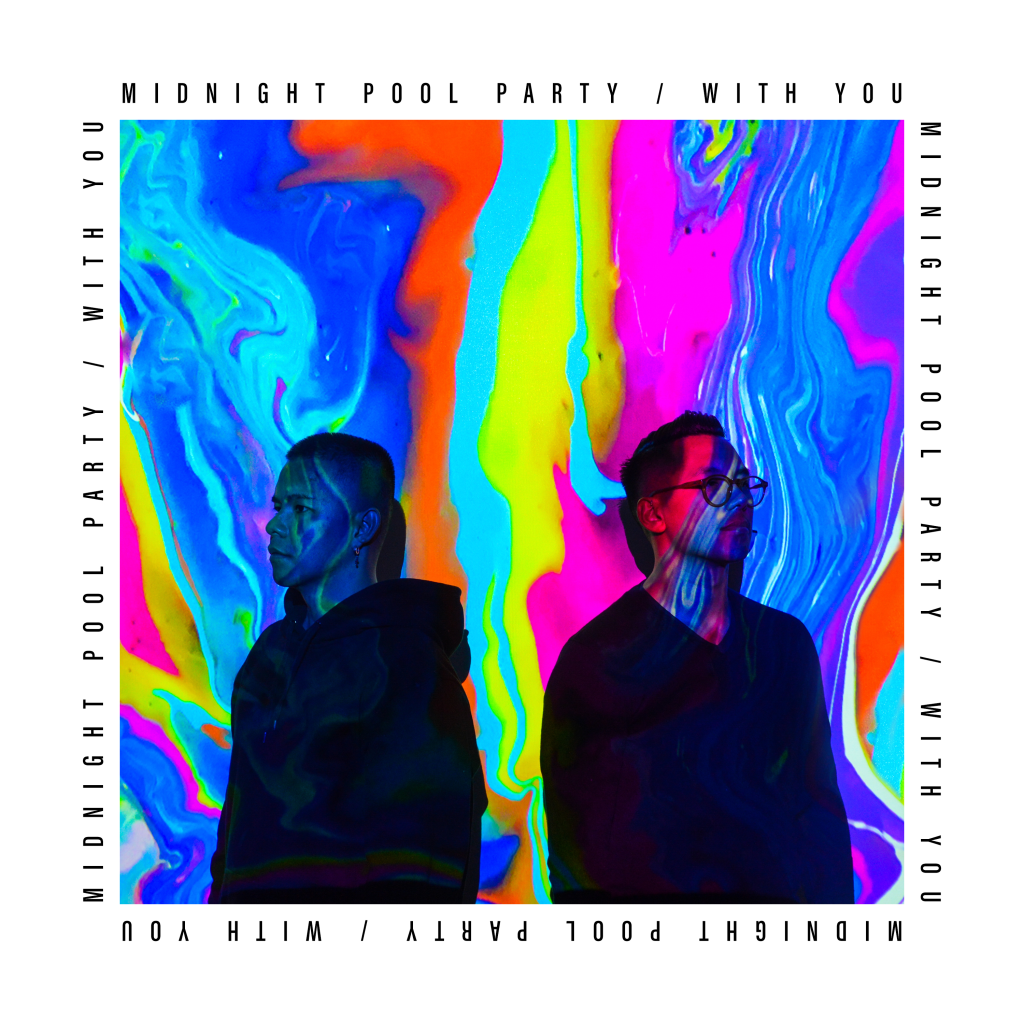 Midnight Pool Party – With You
