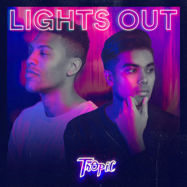 Tropic - Lights Out