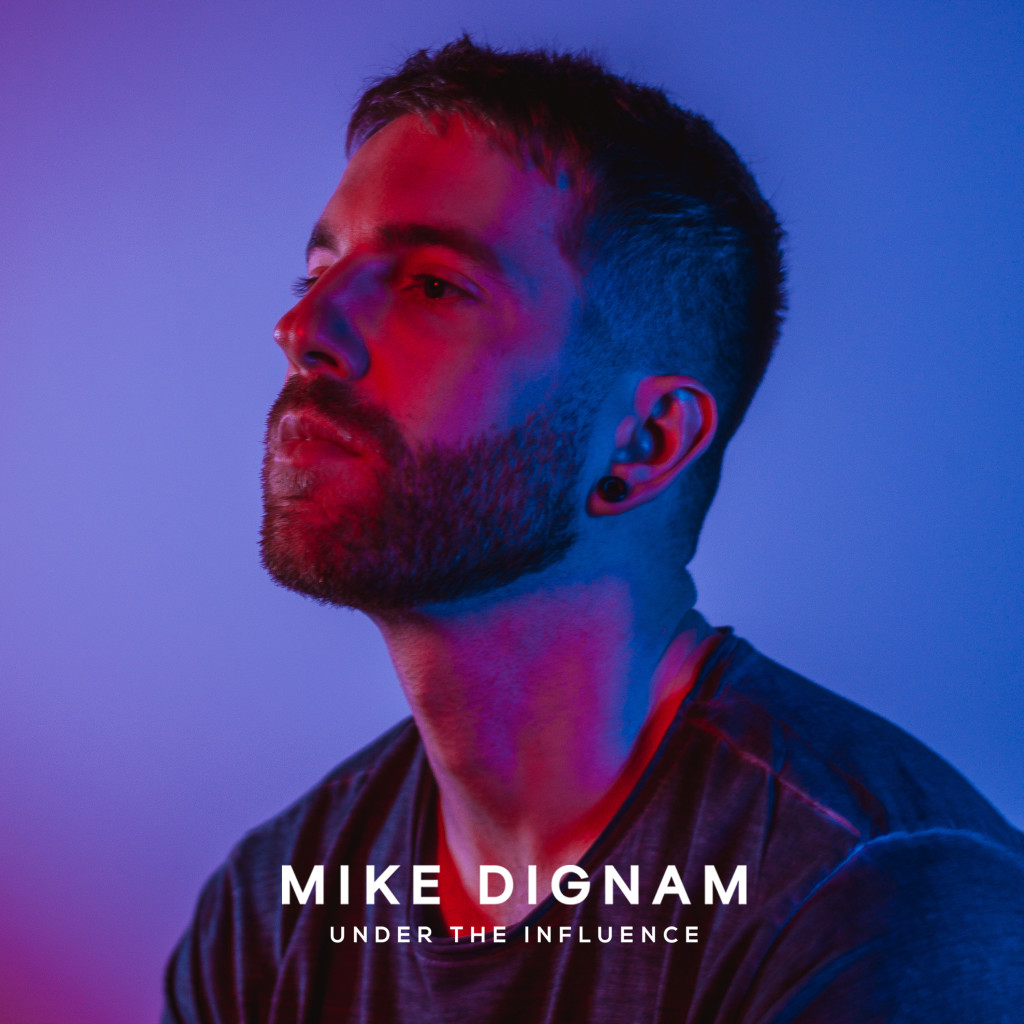 Mike Dignam - Under The Influence