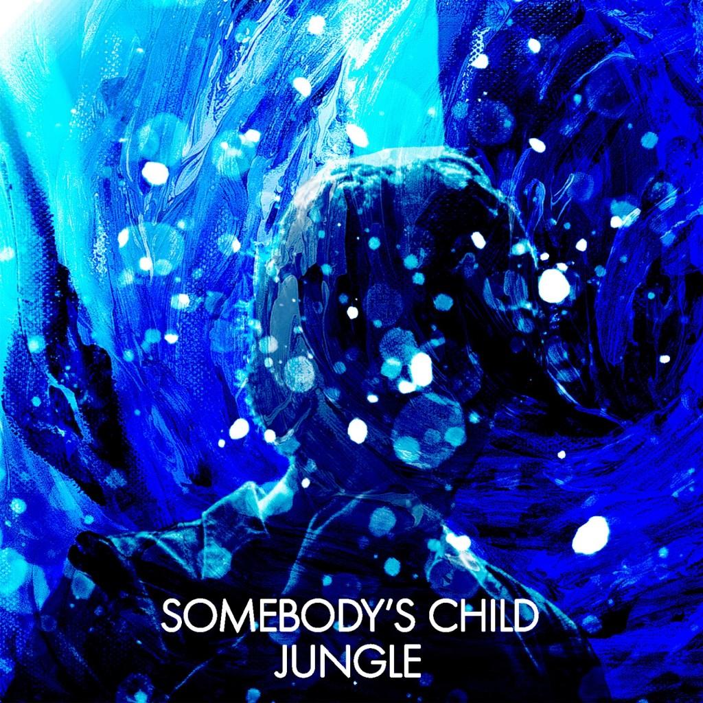 Somebody's Child - Jungle