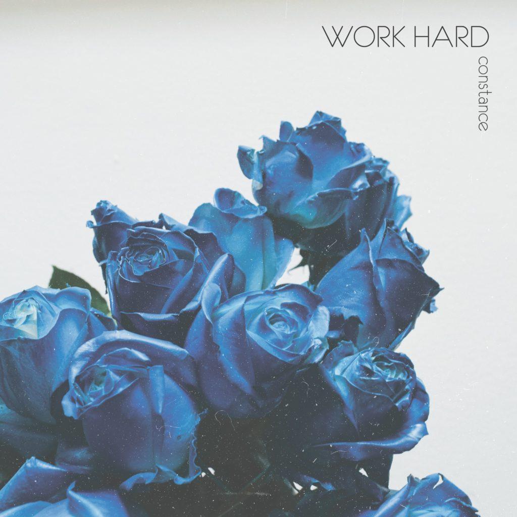 Constance - Work Hard
