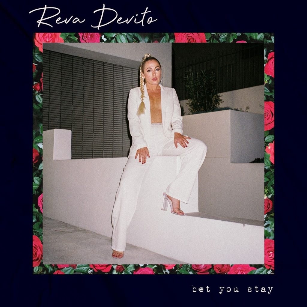 Reva Devito - Bet You Stay