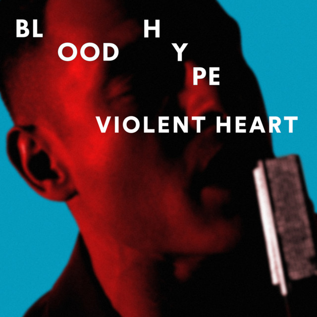 BLOODHYPE - Violent Heart
