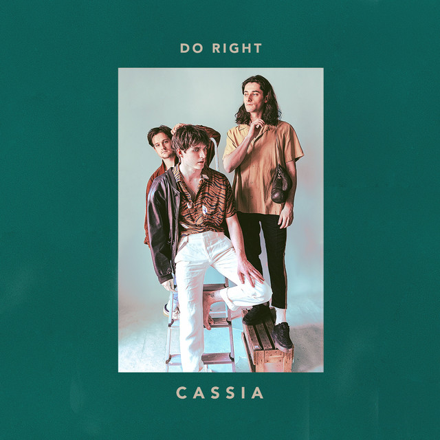 Cassia - Do Right