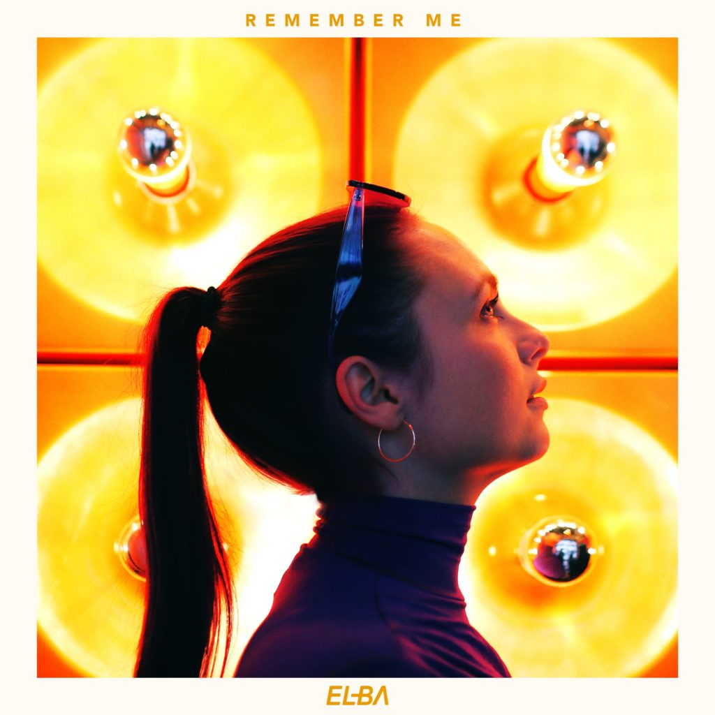 ELBA - Remember Me