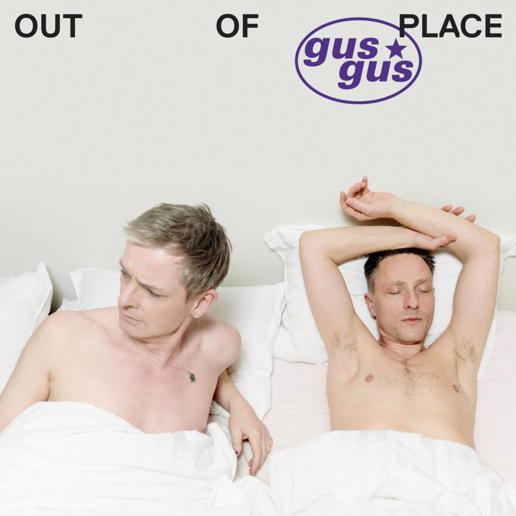 GusGus - Out of Place