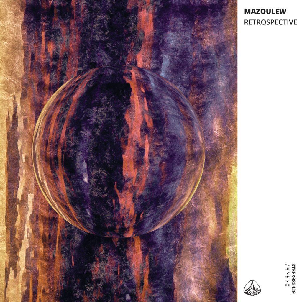 Mazoulew - Retrospective
