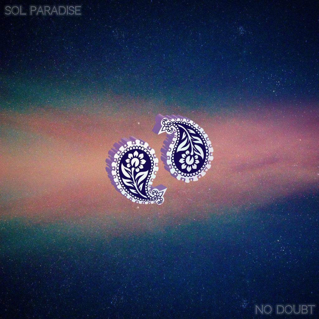 Sol Paradise - No Doubt