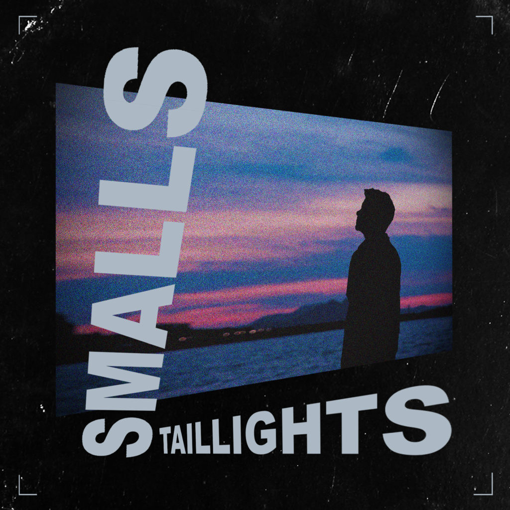 Smalls - Tail Lights