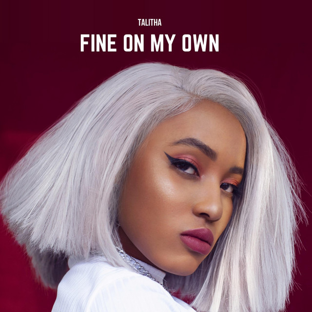 Talitha - Fine On My Own