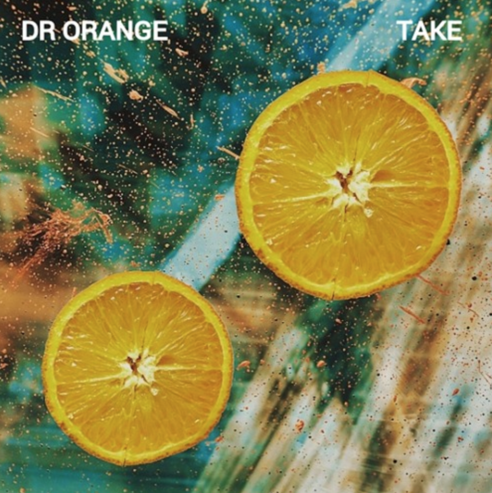 Dr Orange - Take<