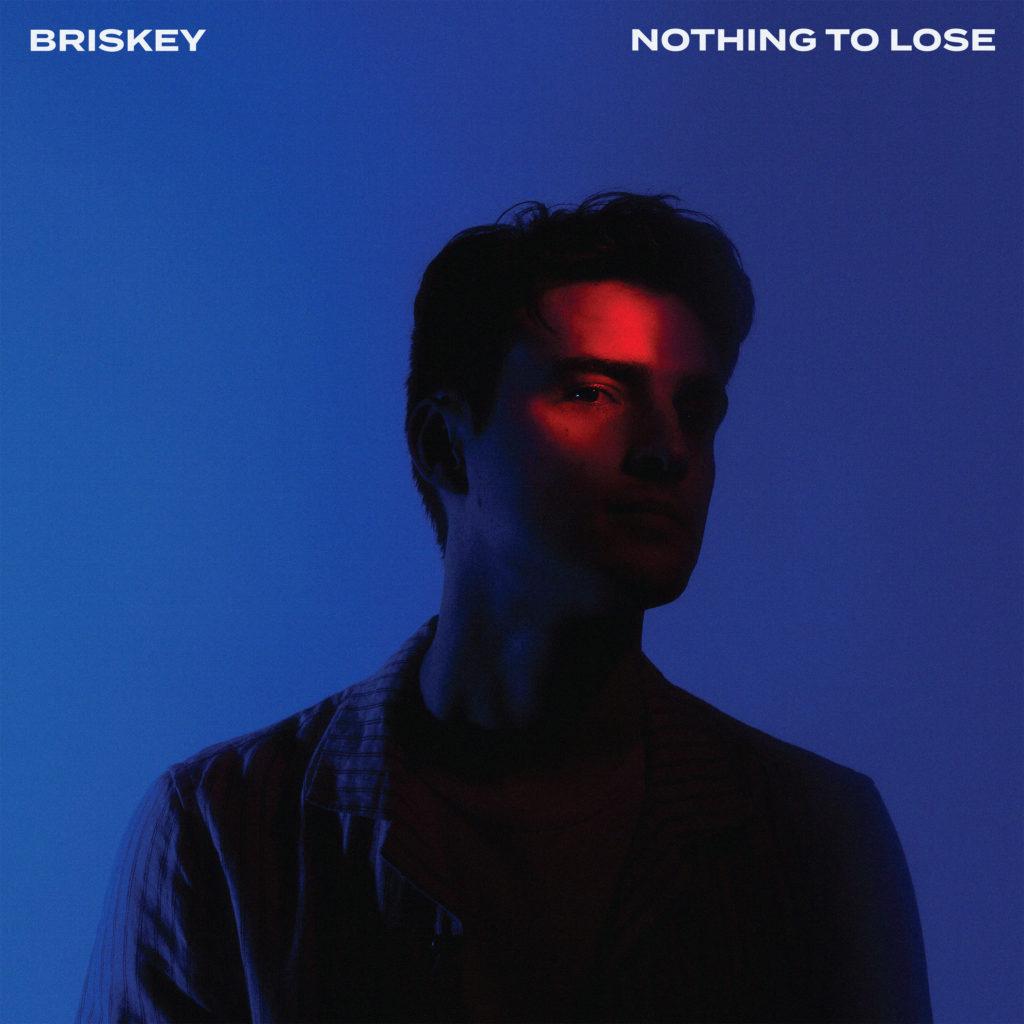 Briskey - Nothing To Lose