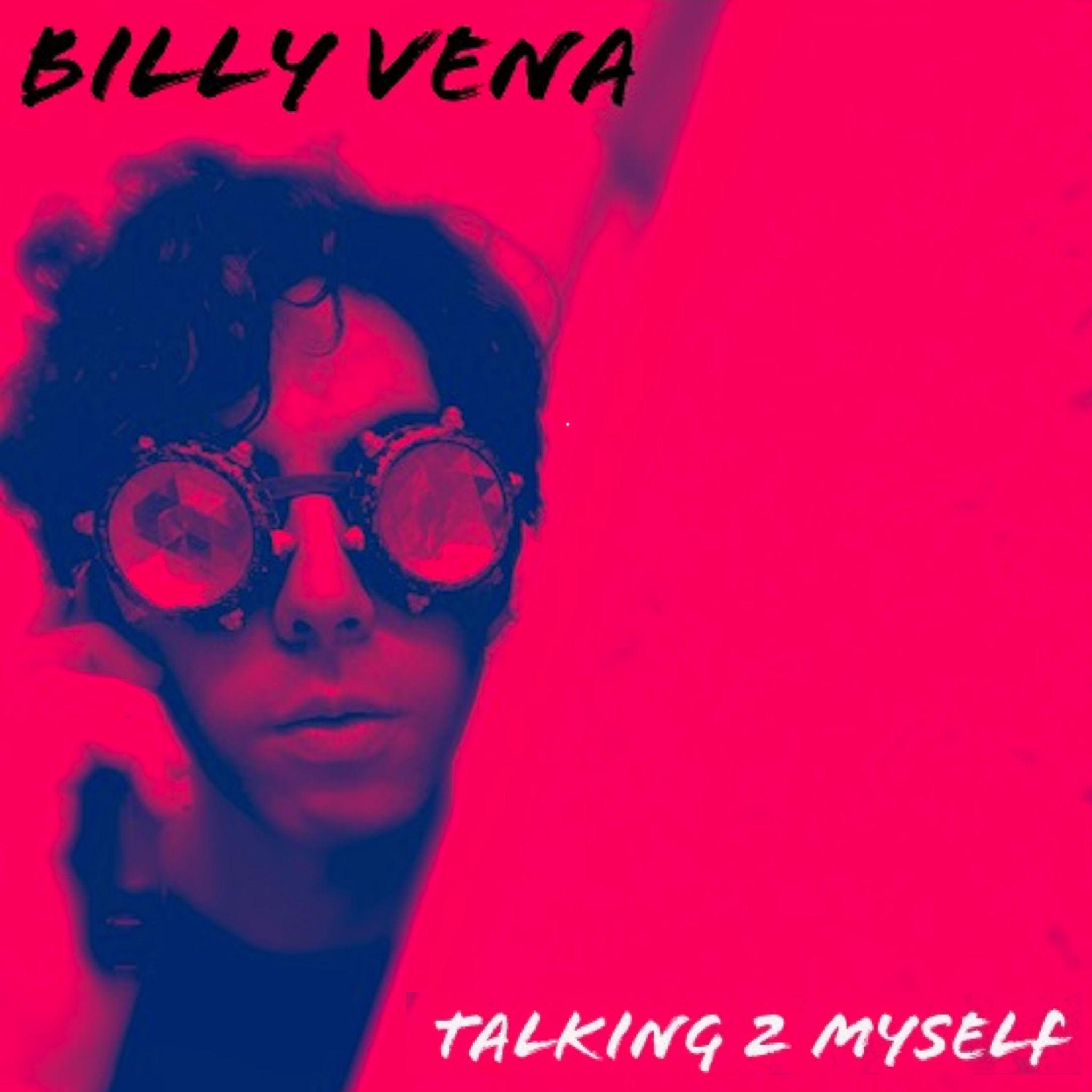 billy vena talking to myself